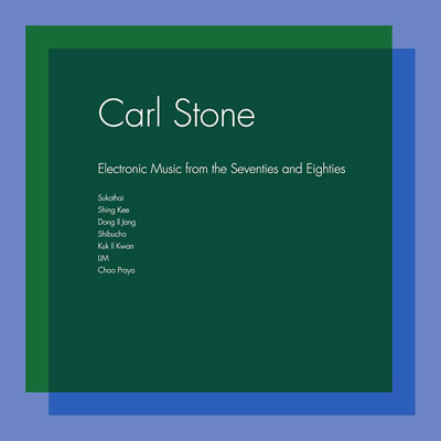 CARL STONE : Electronic Music From The Seventies And Eighties