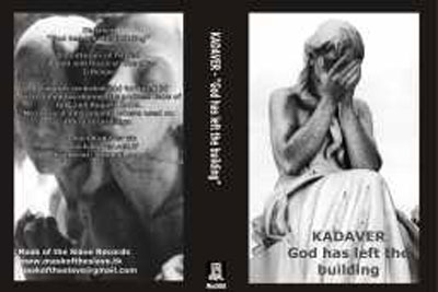 KADAVER : God Has Left The Building
